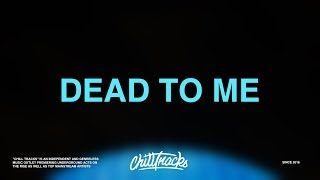 blackbear – Dead To Me (Lyrics)
