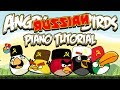 ANGRY RUSSIAN BIRDS Piano Tutorial mp3