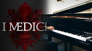 Medici (Main theme) - Piano Cover