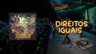 Ponto de Equilíbrio - Direitos Iguais ao vivo na República do Reggae (Áudio Oficial)