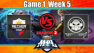 Game1 Aether Main VS Execration   MPL-PH S2 Week5 Day1