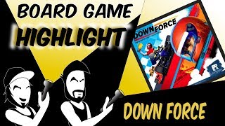 Down Force! (Board Game Highlight)