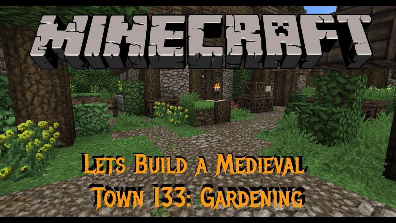Minecraft   Gundahar Plays   Medieval Town 133   Gardens And More