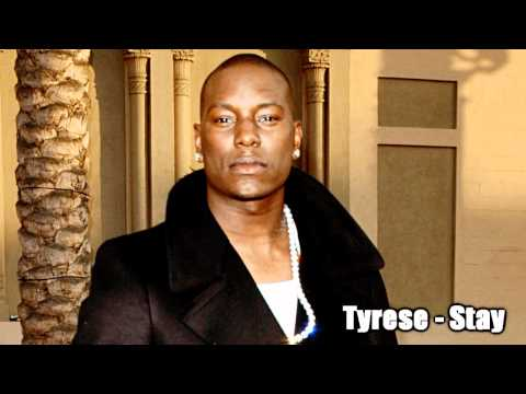 Tyrese - Stay /  HD
