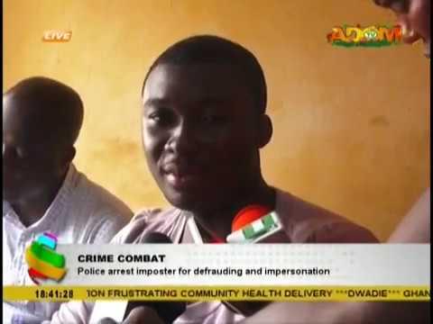 Police arrest impostor for defrauding and impersonation
