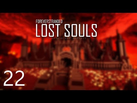 Forever Stranded Lost Souls - UNBREAKABLE [E22] (Modded Minecraft)
