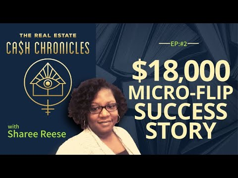 Afraid to Micro-Flip Real Estate? Consider This $18,000 Success Story From Sharee Reese