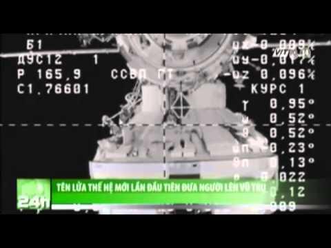 VTC14_Tên lửa thế hệ mới lần đầu tiên đưa người lên vũ trụ