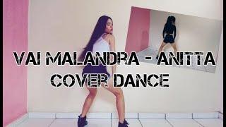 Baixar Cover dance Vai Malandra - Anitta, Mc Zaac, Maejor ft. Tropkillaz & DJ Yuri Martins -