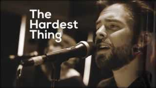 The Hardest Thing - Ben O