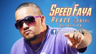 Download [Réédition] Speed Faya - Peace (2011) MP3 song and Music Video