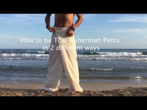 How To Tie Organic Fisherman Pants