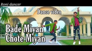 Bade Miyan Chote Miyan video song and Bollywood dance Govinga Roni dancer All New dance Roni dancer
