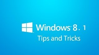 Save time with Windows 8.1