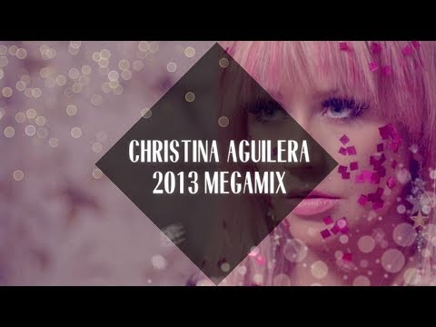 Christina Aguilera: The Xtina X-tended Megamix [2013]