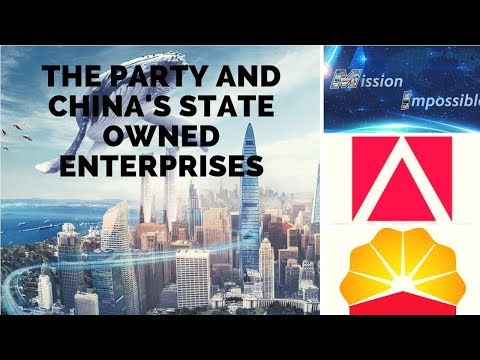 The Party and China's State Owned Enterprises