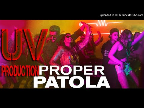 Proper Patola [Namaste England]  EDM Mix [By Uv Production]