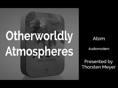 Atom by Audiomodern Atmospheric Presets