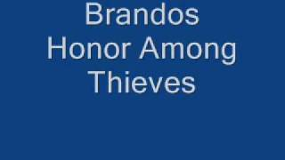 Watch Brandos Honor Among Thieves video
