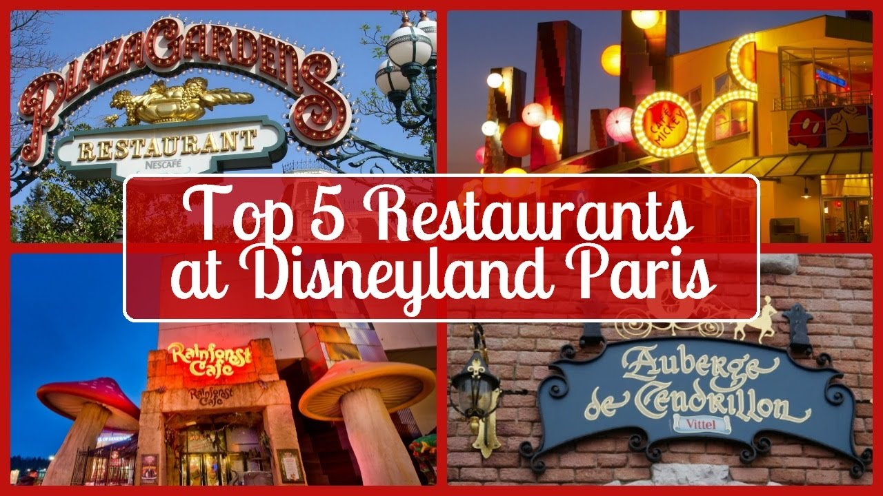 Top 5 Restaurants At Disneyland Paris