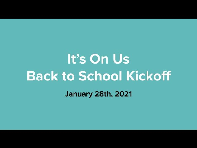 It's On Us Back to School Kickoff Call