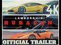 4K Lamborghini Huracan? 2018 [Official Video]