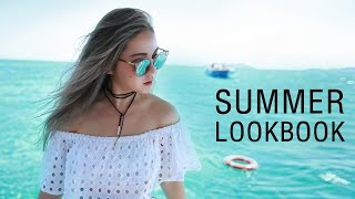 Summer Lookbook 2016 | Summer Outfits