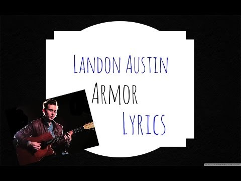 Landon Austin - Armor (Lyrics)