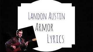 Landon Austin - Armor (Lyrics)