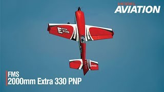 FMS 2000mm Extra 330 PNP  - Model Aviation magazine