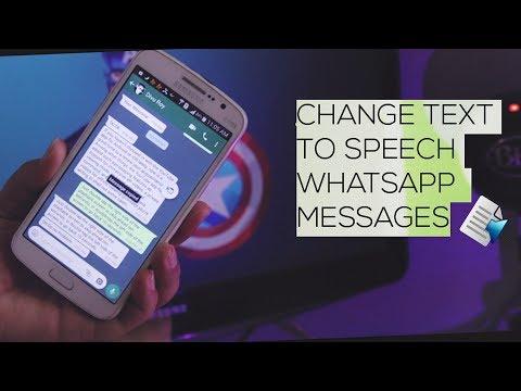 Change Text to Speech Whatsapp Messages