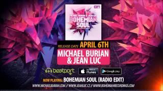 Michael Burian & Jean Luc - Bohemian Soul (Radio Edit)
