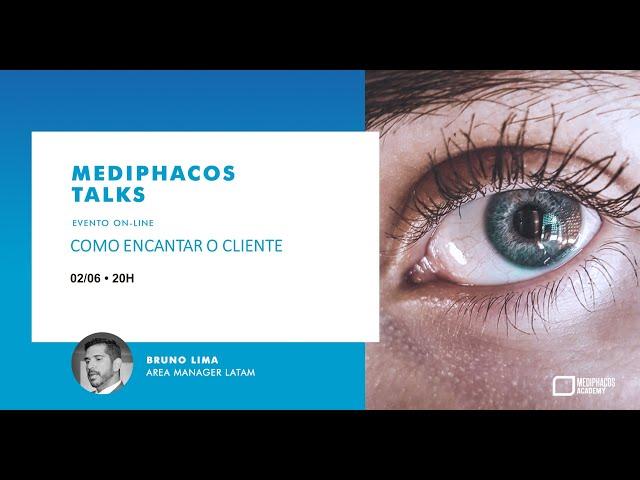 Mediphacos Talks   Como encantar o cliente