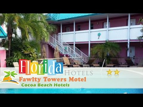 Fawlty Towers Motel - Cocoa Beach Hotels, Florida