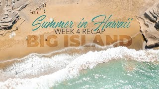 BIG ISLAND: Summer in Hawaii 2019 - WEEK 4 (Sony a7iii + DJI Osmo Action + DJI Mavic Pro)