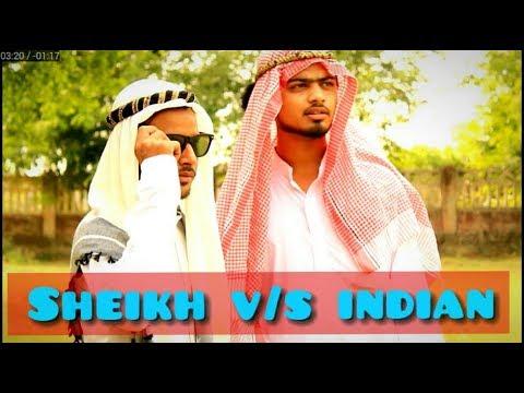 Sheikh V/s Indian !