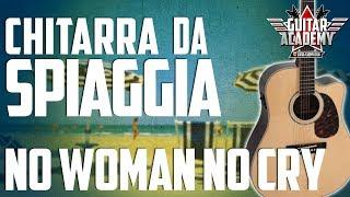 NO WOMAN NO CRY - La canzone da spiaggia da saper suonare - Patat Rock