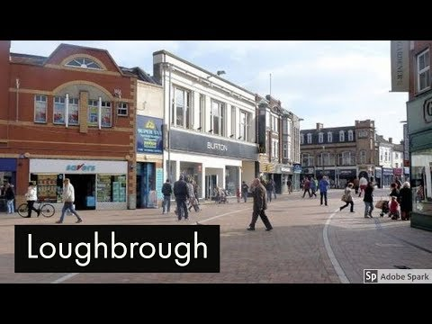 Travel Guide Loughbrough Leicestershire UK Pros And Cons