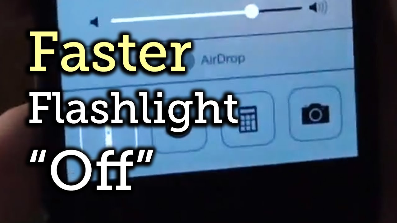 How To Turn Off Flashlight On Iphone >> The Secret To Turning Your Flashlight Off Faster In Ios 7 On Your