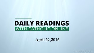 Daily Reading for Friday, April 29th, 2016 HD