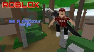 The FIGHT OF THE NINJA ROBLOX Be A Ninja Parkour