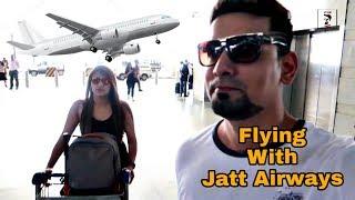 Flying in Jatt Airways | VBO Life | 2018
