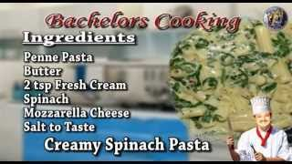 Creamy Spinach Pasta-a Delicious Recipe By F3 Bachelors Cooking