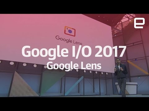 Android O   What is Google Lens?   On stage Google I/O 2017