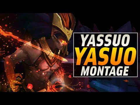 Yassuo Montage - Best Yasuo Plays | League of Legends