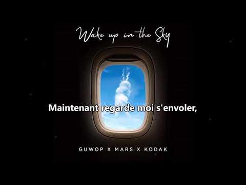 Traduction   Gucci Mane, Bruno Mars, Kodak Black - Wake Up In The Sky