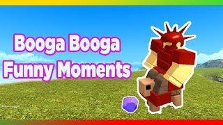 Booga Booga Funny Moments Part 4