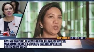 JANETTE GARIN, HUGA-KAMAY SA ANOMALYA SA BARANGAY HEALTH PROJECTS