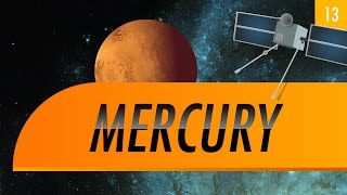Mercury: Crash Course Astronomy #13