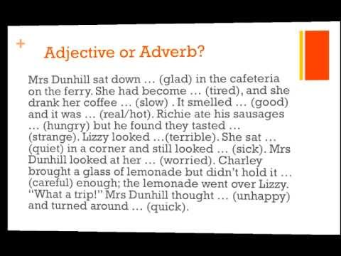 Adjectives or adverbs some exercises youtube